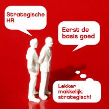 Strategische HR - Eerst de basis goed
